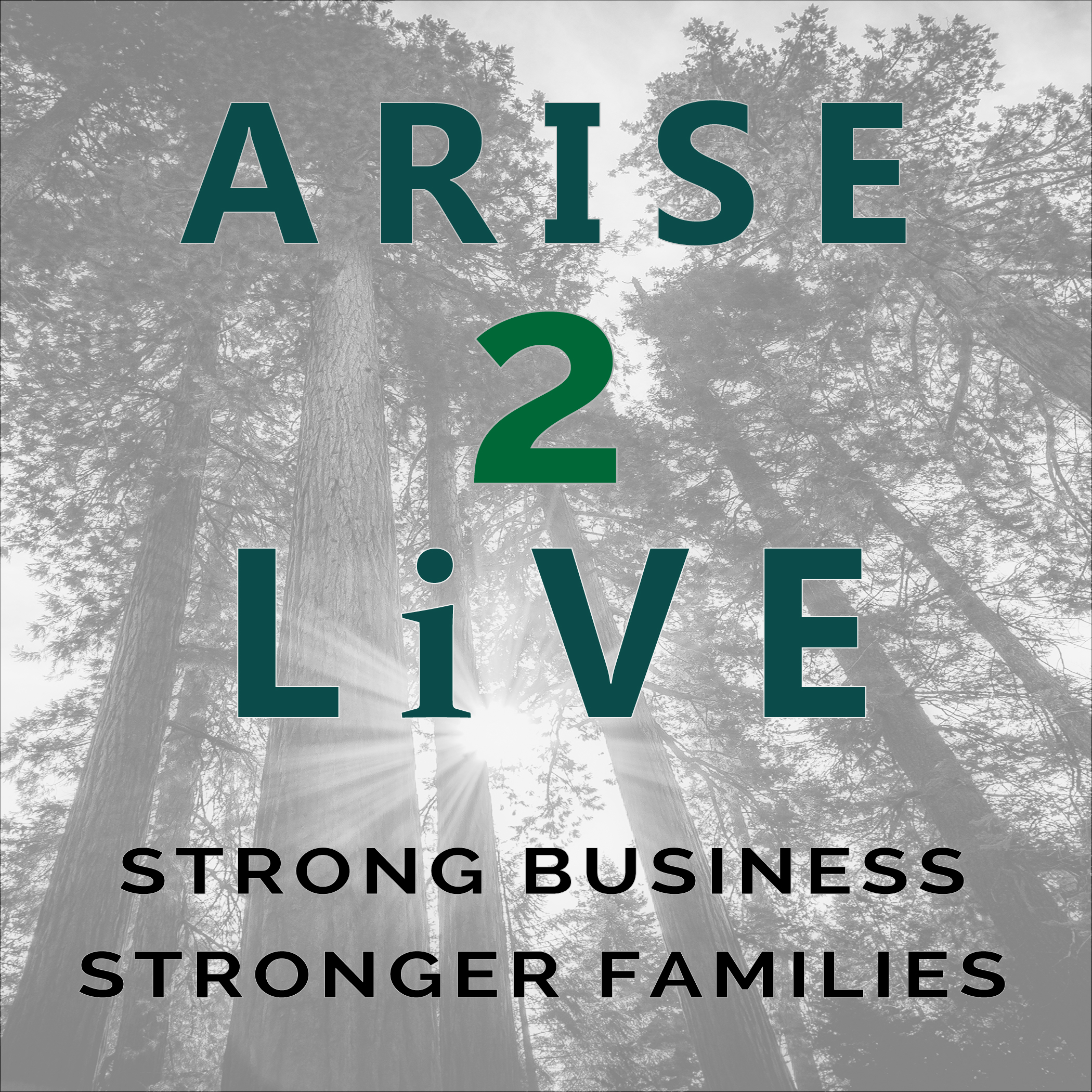Arise2Live Podcast